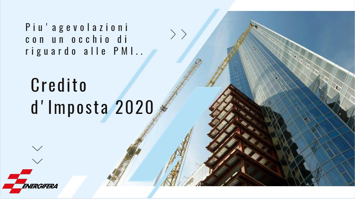 CREDITO D'IMPOSTA 2020: NUOVE AGEVOLAZIONI PER LE IMPRESE!